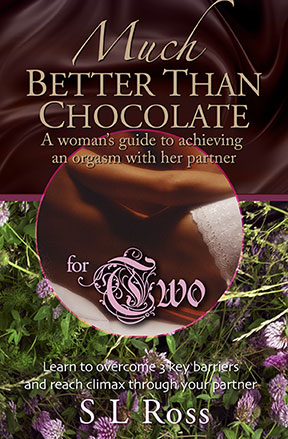 Much Better Than Chocolate, achieve orgasm with your partner